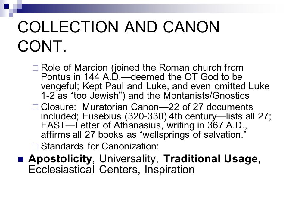 COLLECTION AND CANON CONT.