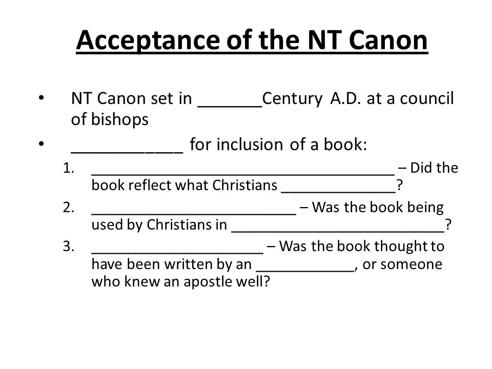 Acceptance of the NT Canon NT Canon set in _______Century A.D.