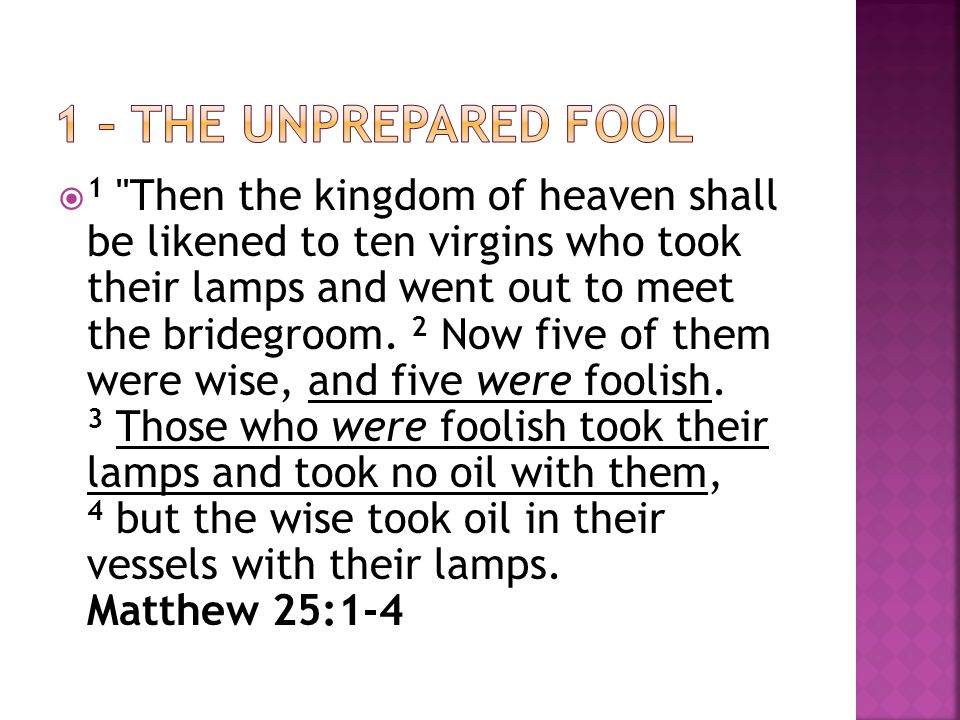  1 Then the kingdom of heaven shall be likened to ten virgins who took their lamps and went out to meet the bridegroom.