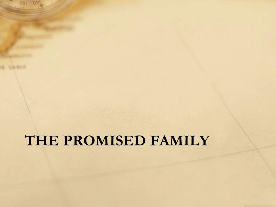 THE PROMISED FAMILY