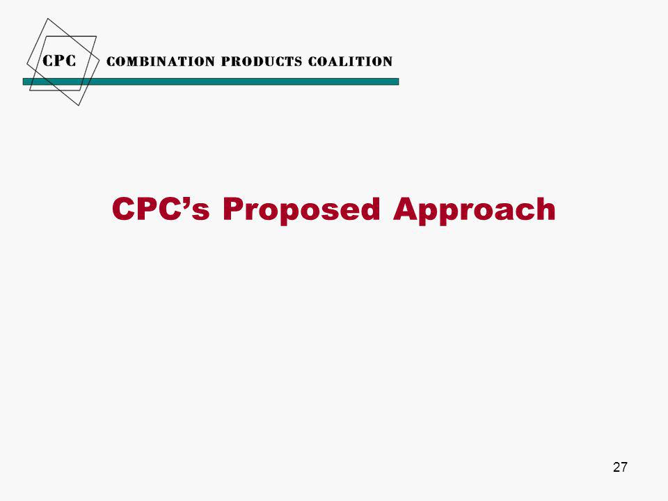 27 CPC's Proposed Approach