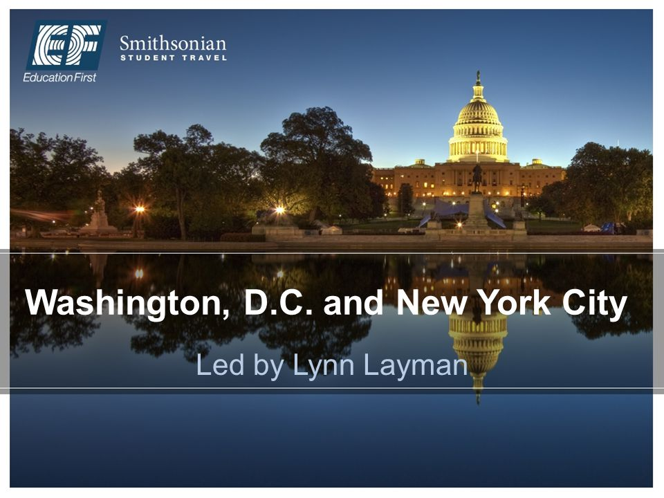 Washington, D.C. and New York City Led by Lynn Layman