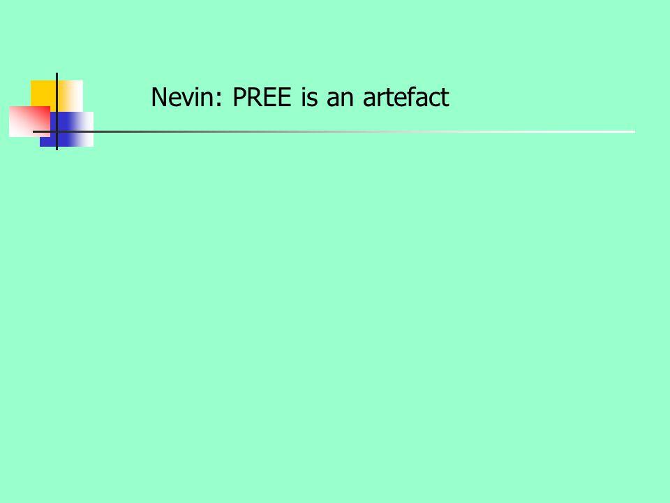 Nevin: PREE is an artefact