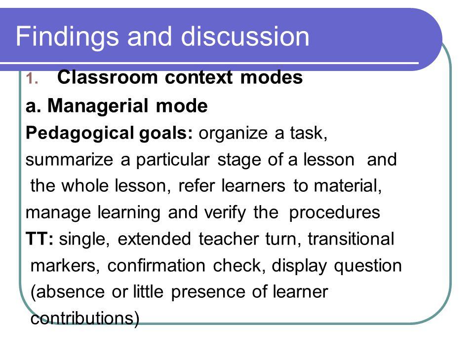 1. Classroom context modes a.