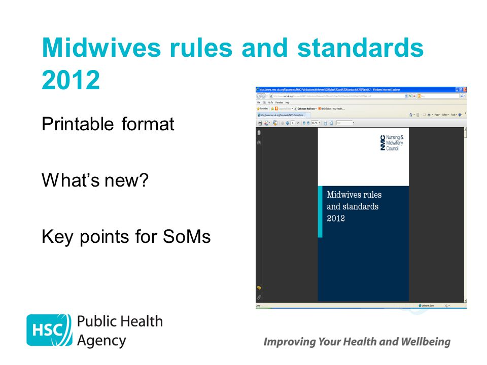 Midwives rules and standards 2012 Printable format What's new? Key points for SoMs