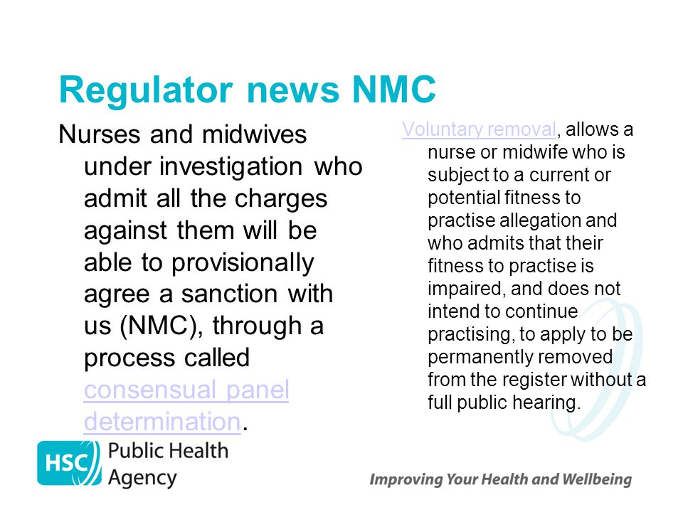 Regulator news NMC Nurses and midwives under investigation who admit all the charges against them will be able to provisionally agree a sanction with