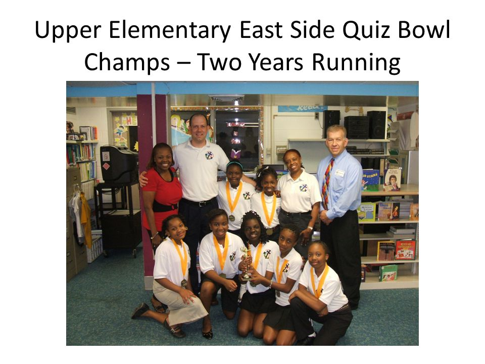 Upper Elementary East Side Quiz Bowl Champs – Two Years Running