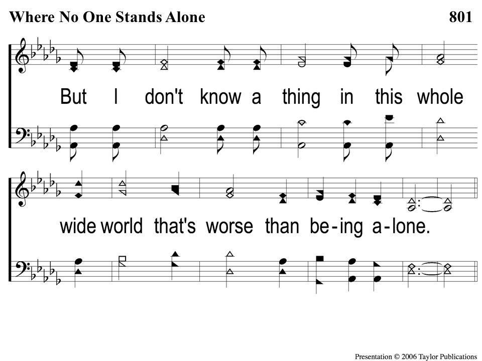 2-2 Where No One Stands Alone Where No One Stands Alone801