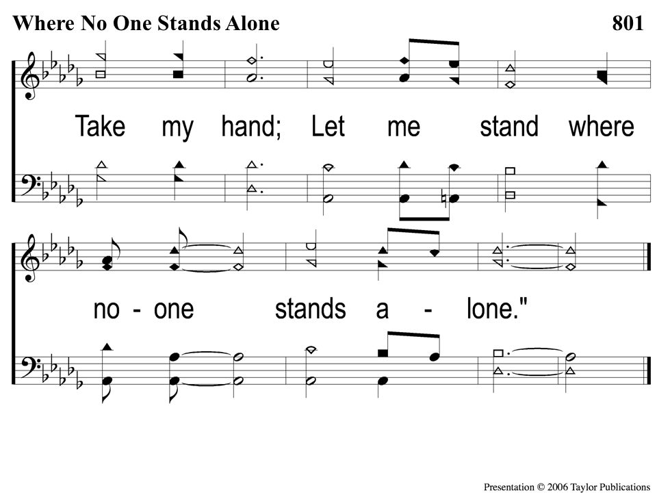 C-2 Where No One Stands Alone Where No One Stands Alone801