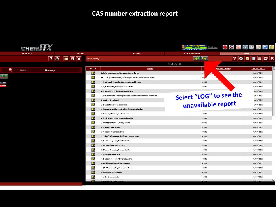 Select LOG to see the unavailable report CAS number extraction report