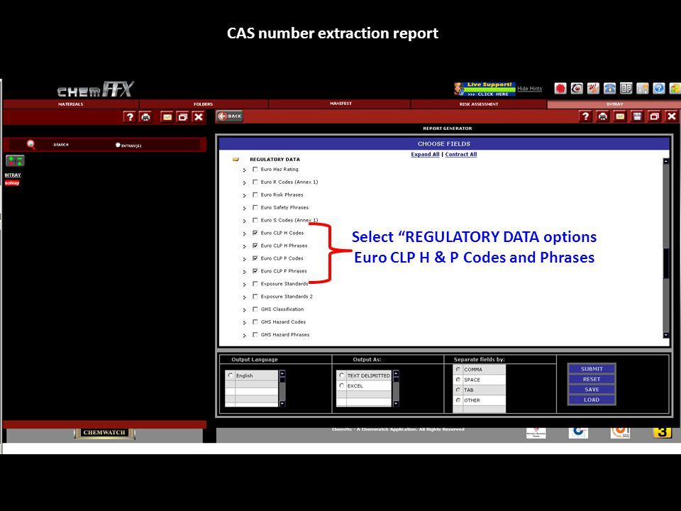 Select REGULATORY DATA options Euro CLP H & P Codes and Phrases CAS number extraction report