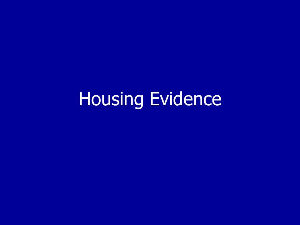Housing Evidence