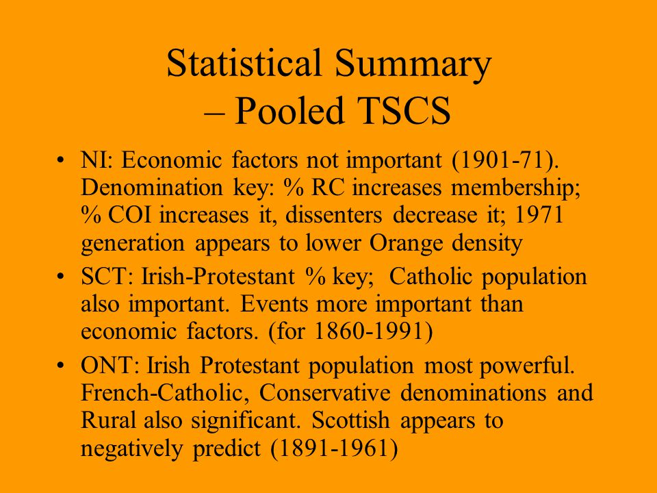 Statistical Summary – Pooled TSCS NI: Economic factors not important (1901-71).