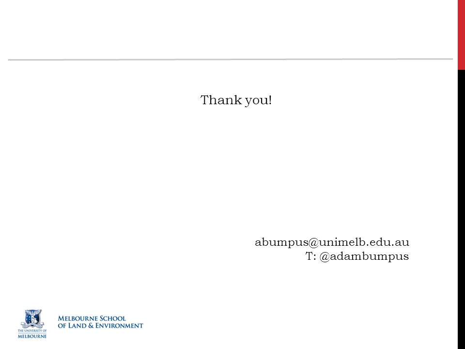 Thank you! abumpus@unimelb.edu.au T: @adambumpus