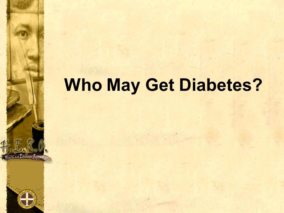 Who May Get Diabetes