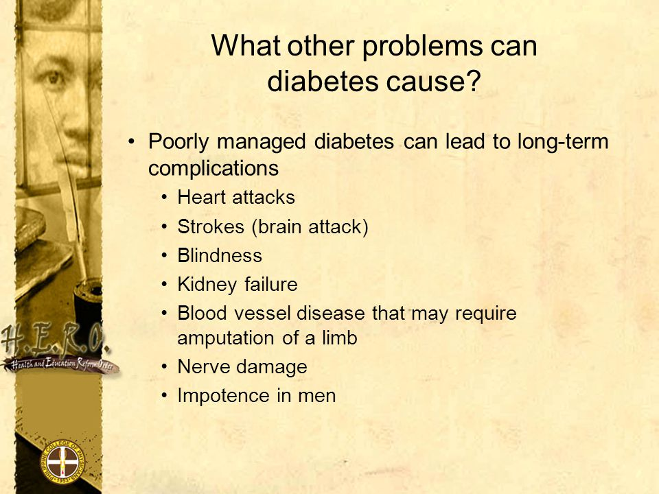 What other problems can diabetes cause.