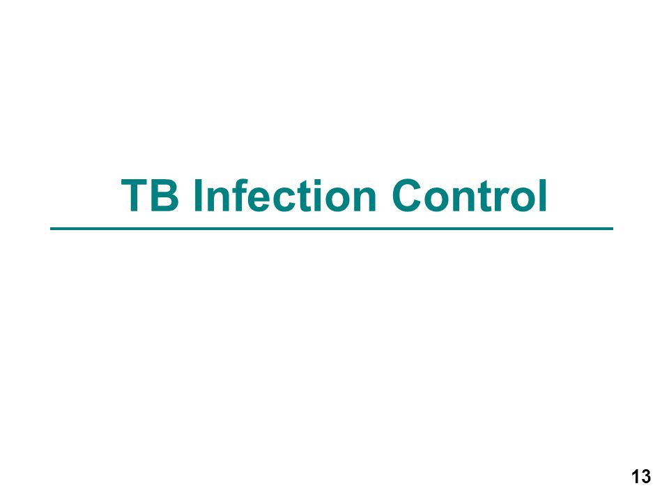 13 TB Infection Control
