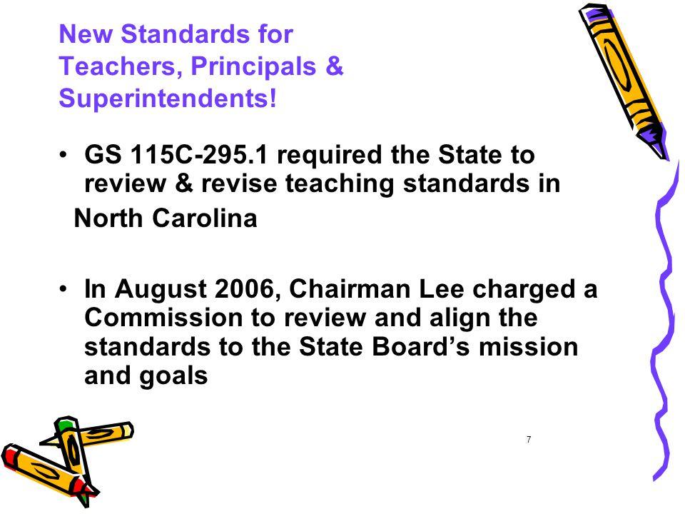 New Standards for Teachers, Principals & Superintendents.