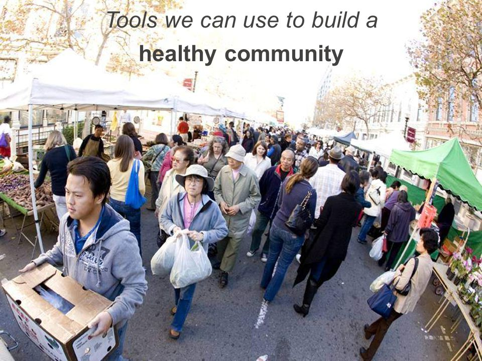Tools we can use to build a healthy community