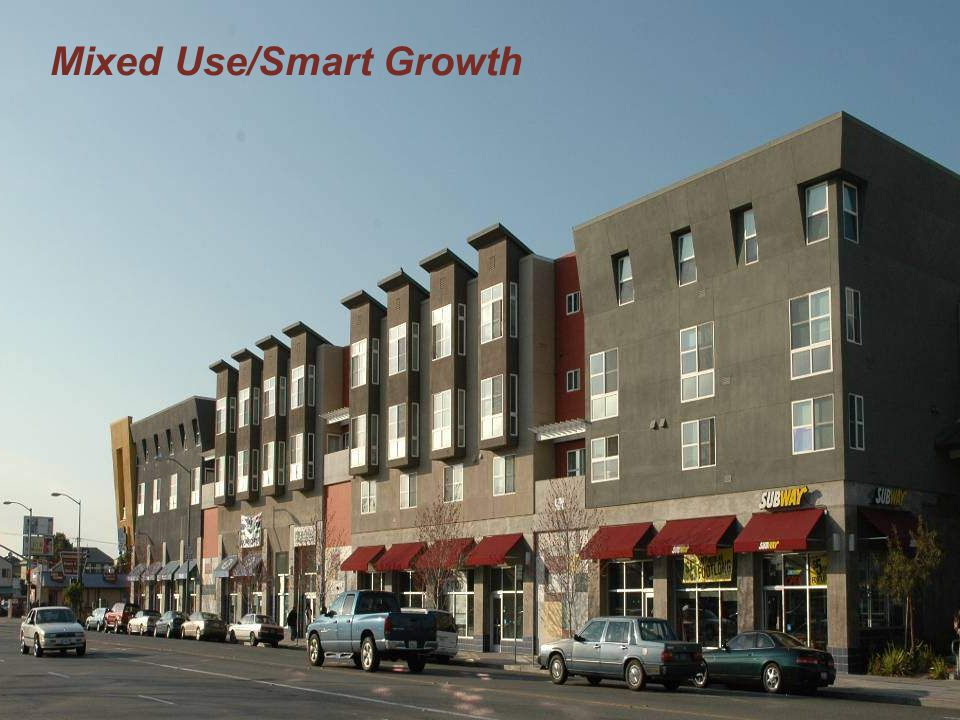 Mixed Use/Smart Growth