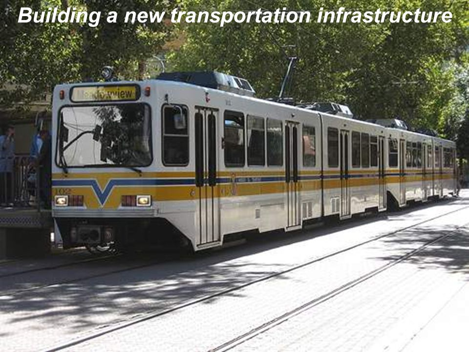 Building a new transportation infrastructure