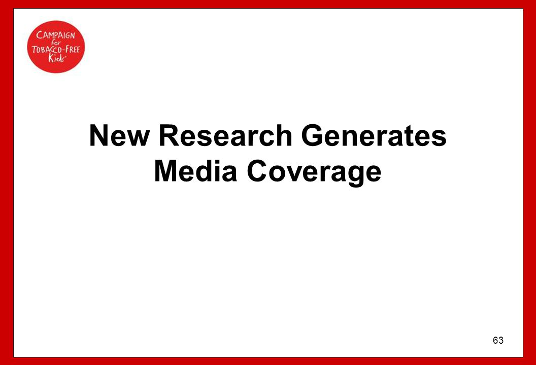63 New Research Generates Media Coverage