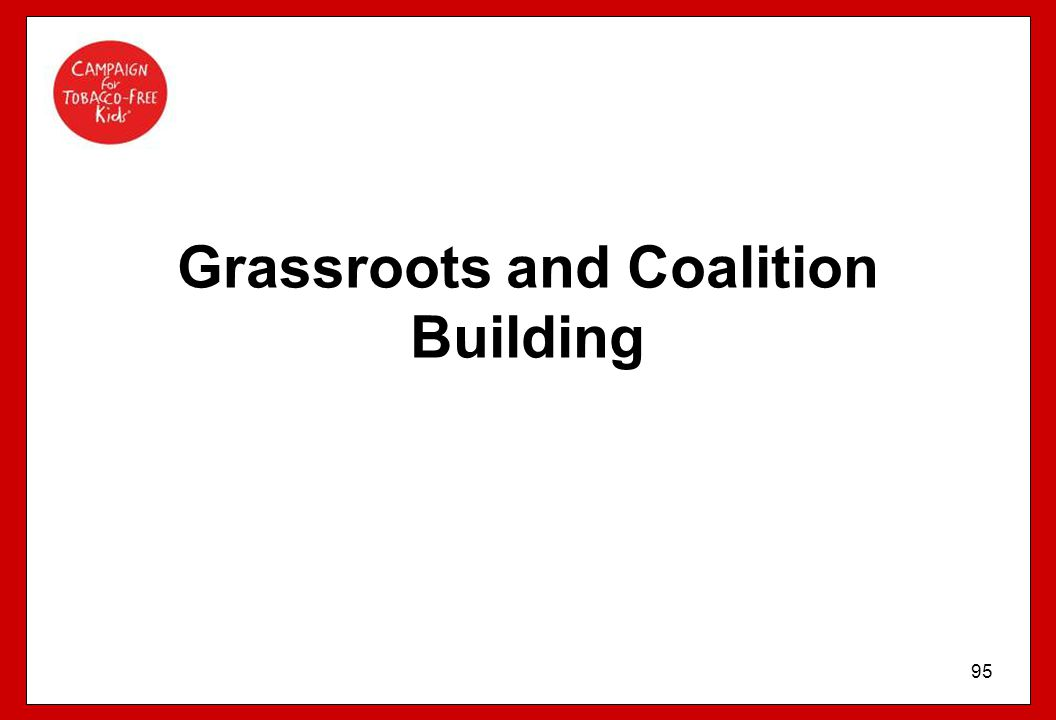 95 Grassroots and Coalition Building