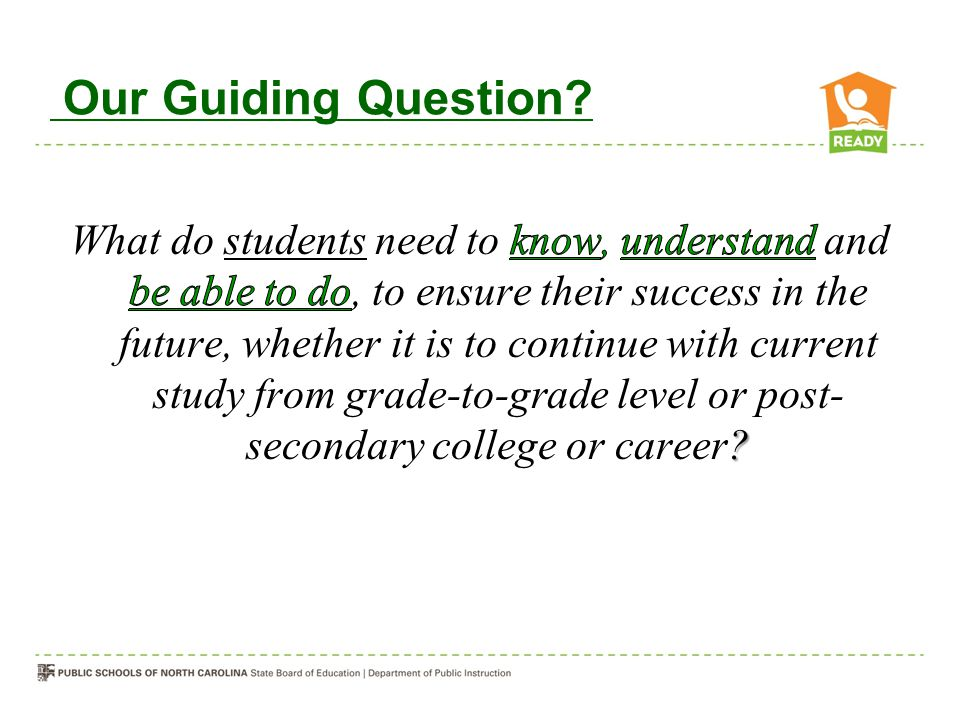 Our Guiding Question?