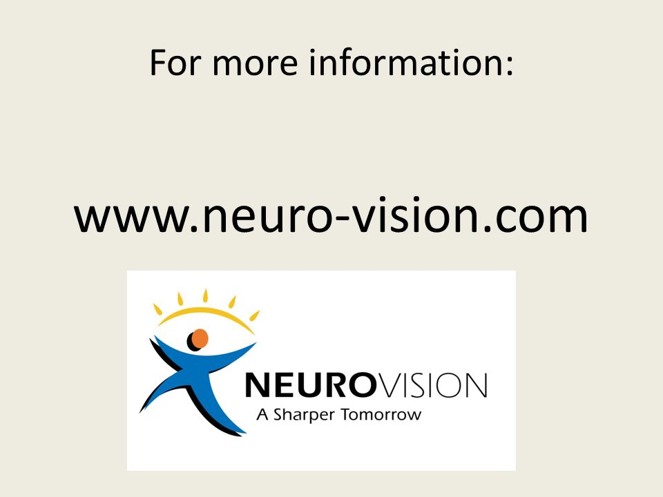 For more information: www.neuro-vision.com