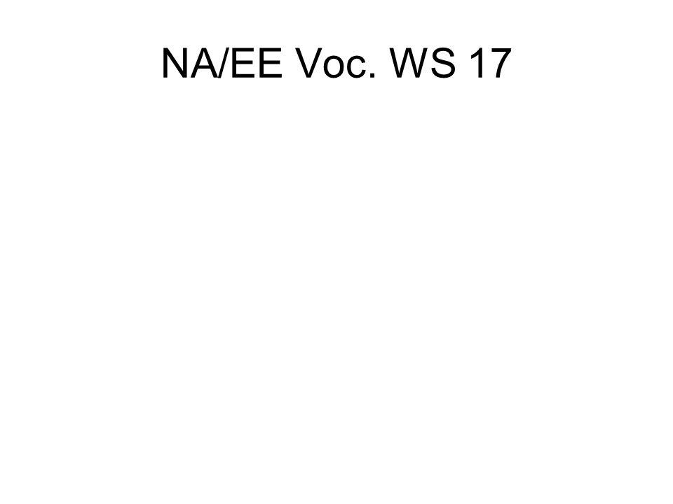 NA/EE Voc. WS 17
