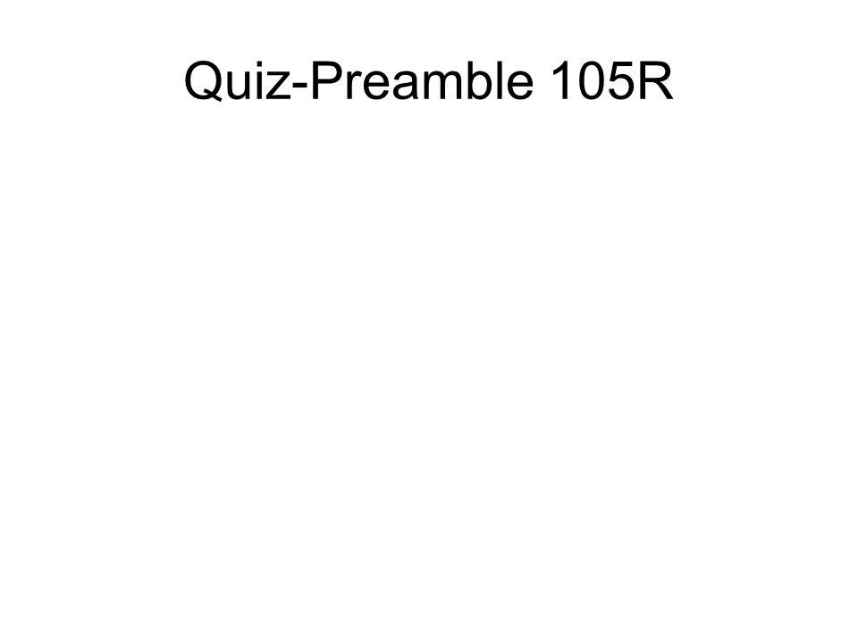 Quiz-Preamble 105R