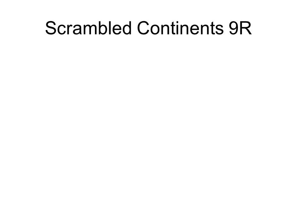 Scrambled Continents 9R