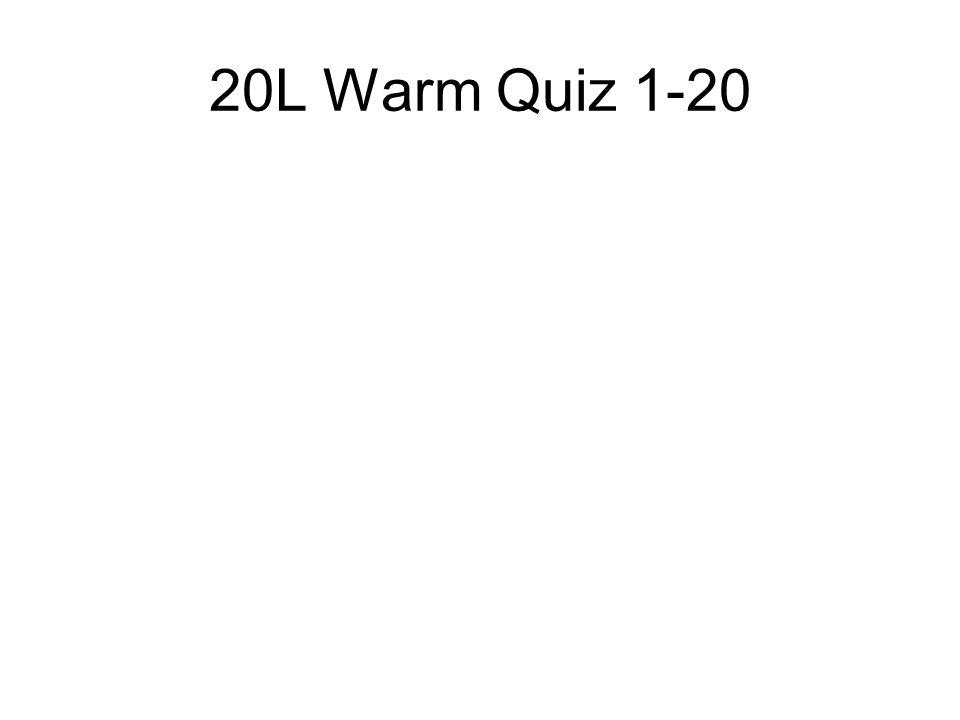 20L Warm Quiz 1-20