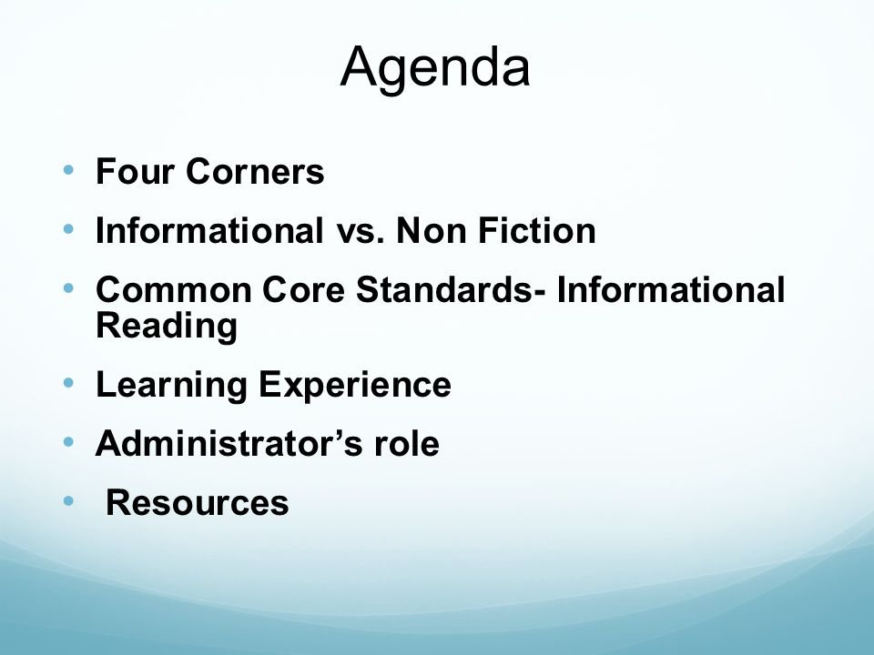 Agenda Four Corners Informational vs.