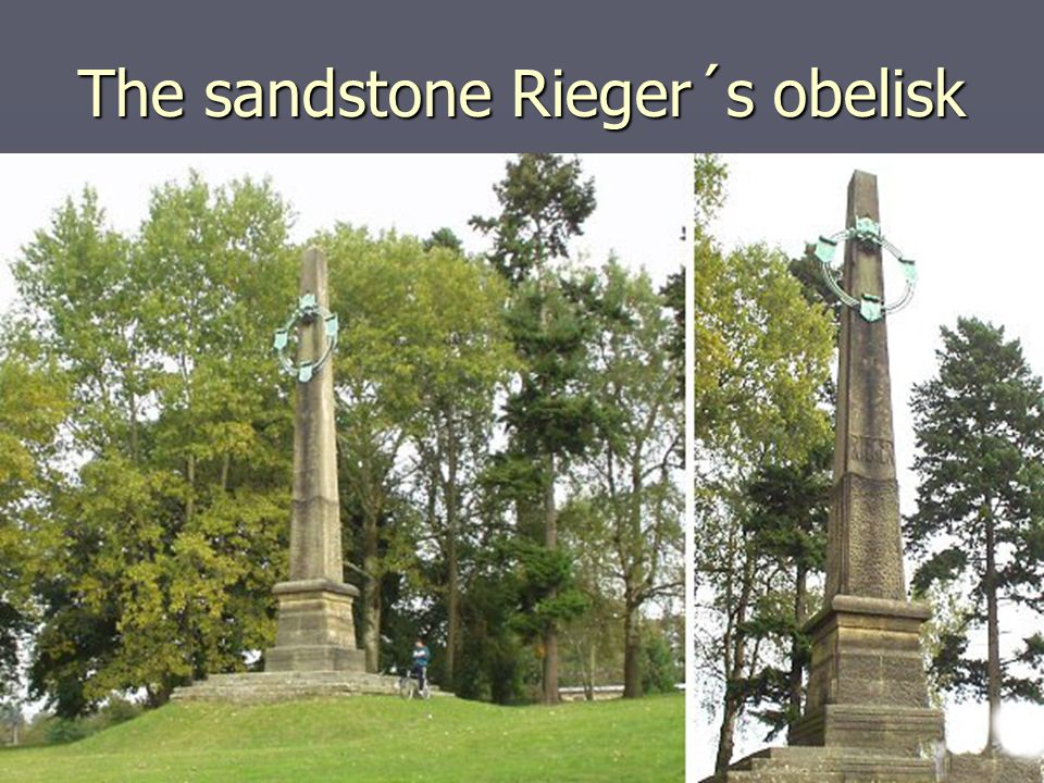 The sandstone Rieger´s obelisk
