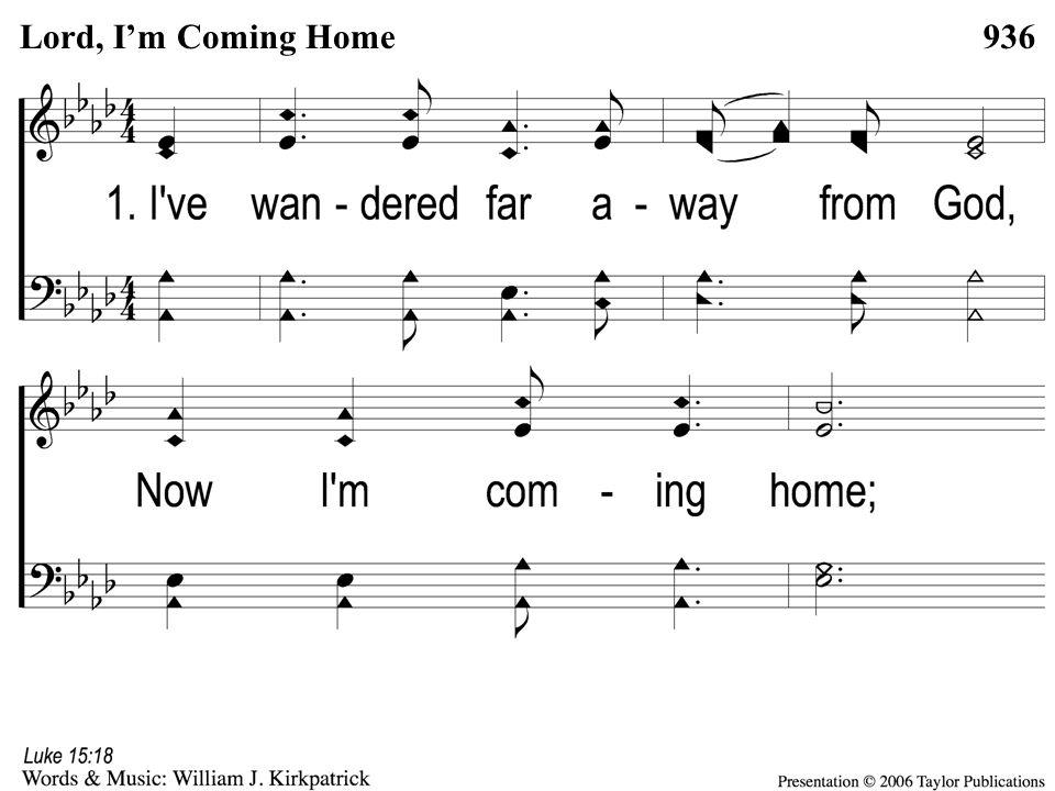 1-1 Lord I'm Coming Home 936Lord, I'm Coming Home
