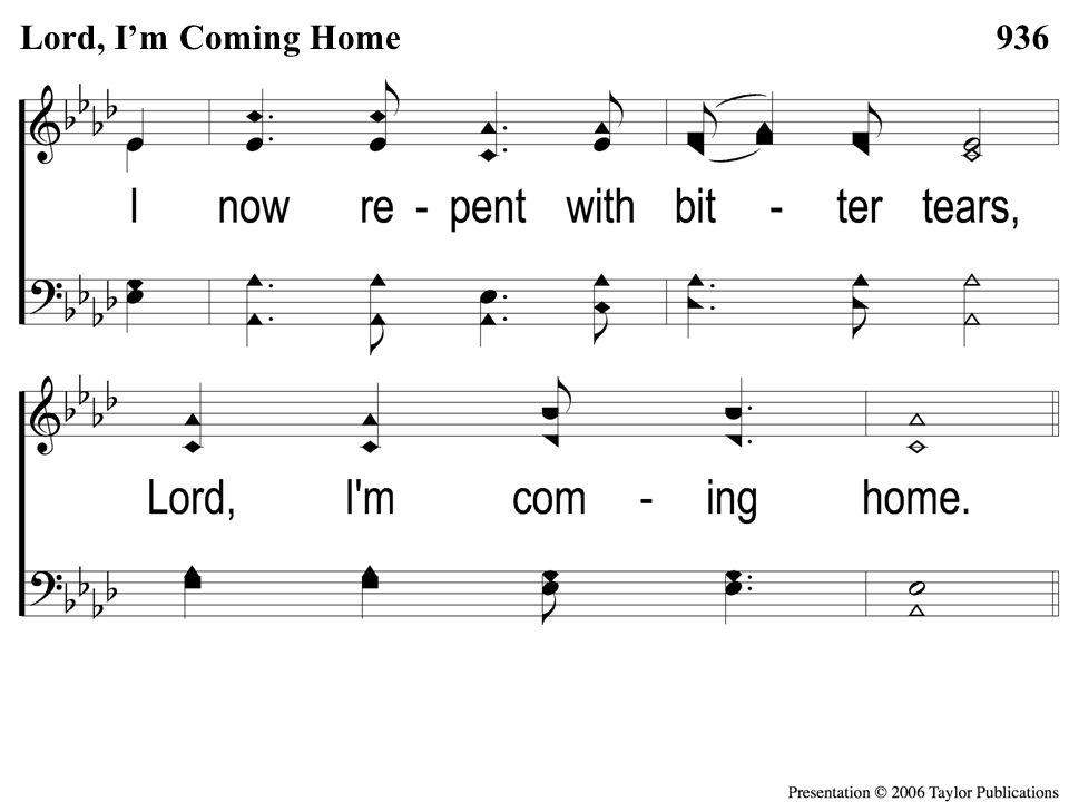 2-2 Lord I'm Coming Home 936Lord, I'm Coming Home