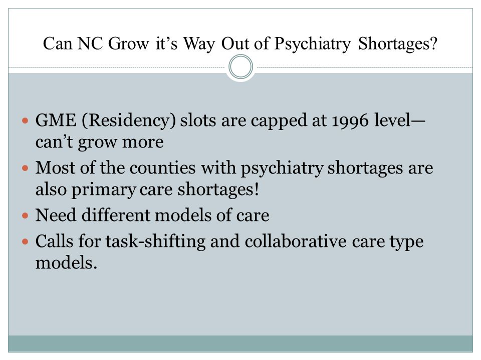 Can NC Grow it's Way Out of Psychiatry Shortages.
