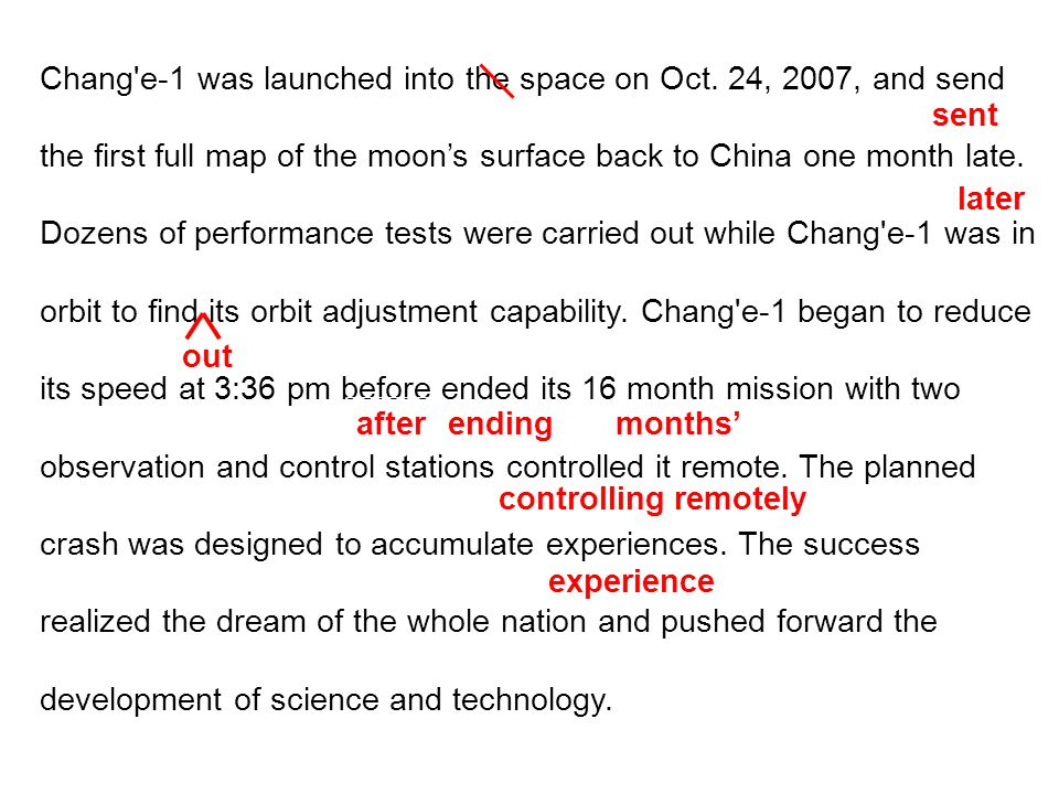 Chang e-1 was launched into the space on Oct.