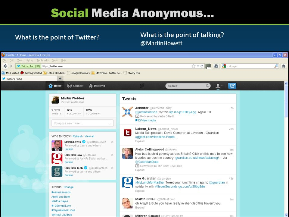 Social Media Anonymous… Twitter is ppl I don't know talking about things I am interested in.