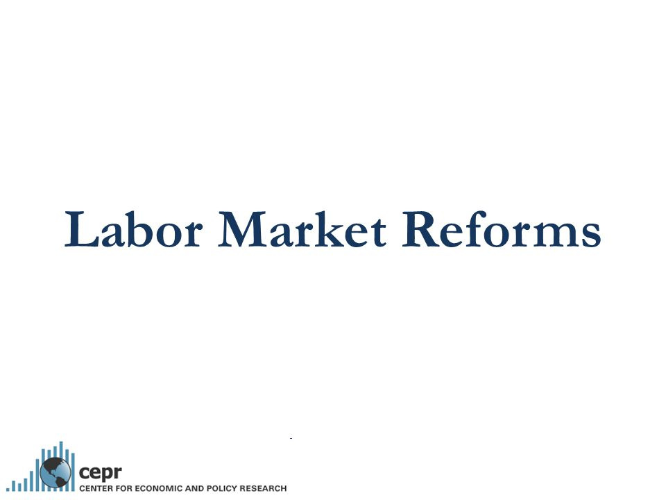 Labor Market Reforms