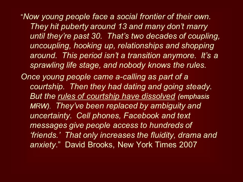 Now young people face a social frontier of their own.