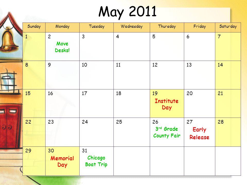May 2011 SundayMondayTuesdayWednesdayThursdayFridaySaturday 12 Move Desks.