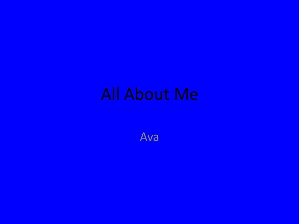 All About Me Ava