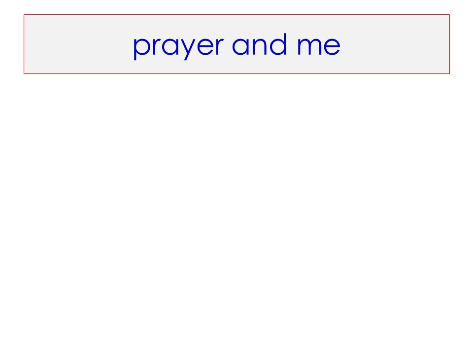 prayer and me