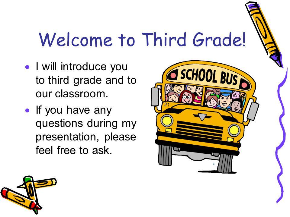 Mr. Field's Third Grade Class Welcome, parents!
