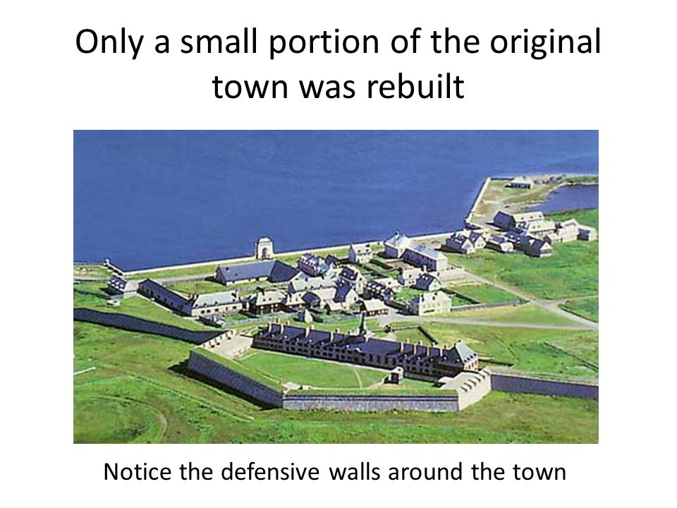 Only a small portion of the original town was rebuilt Notice the defensive walls around the town