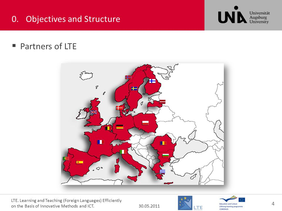 LTE. Learning and Teaching (Foreign Languages) Efficiently on the Basis of Innovative Methods and ICT. 30.05.2011 4 000 0.Objectives and Structure  P