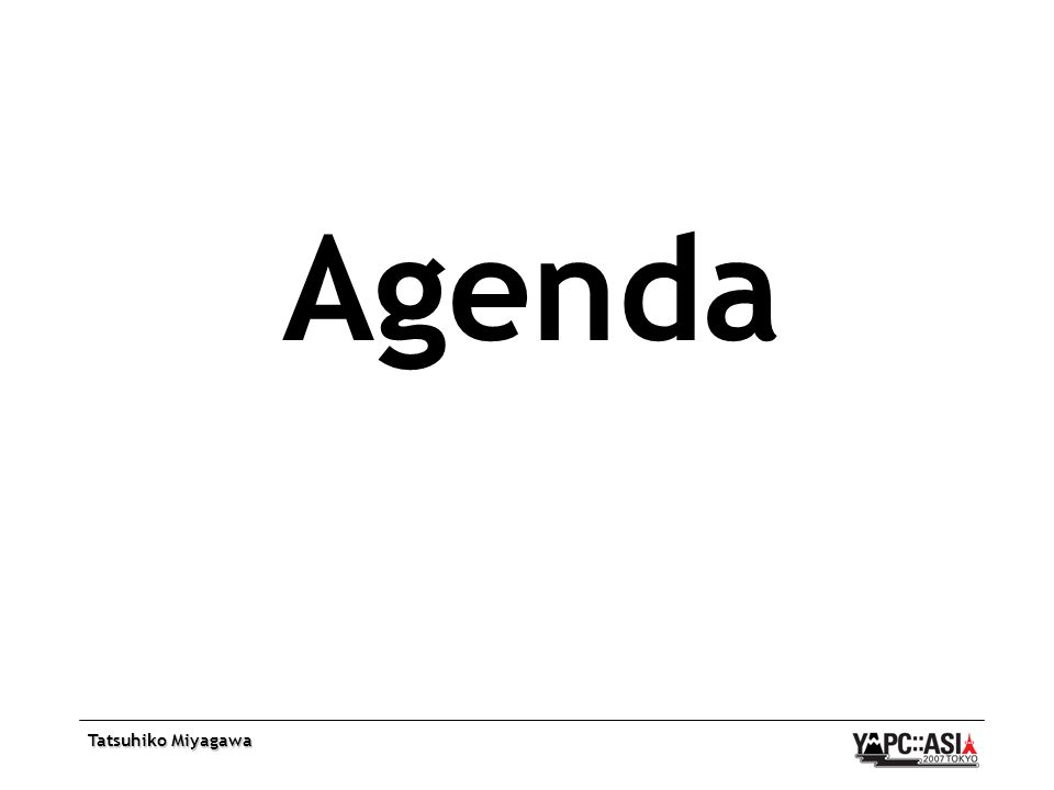 Tatsuhiko Miyagawa Agenda