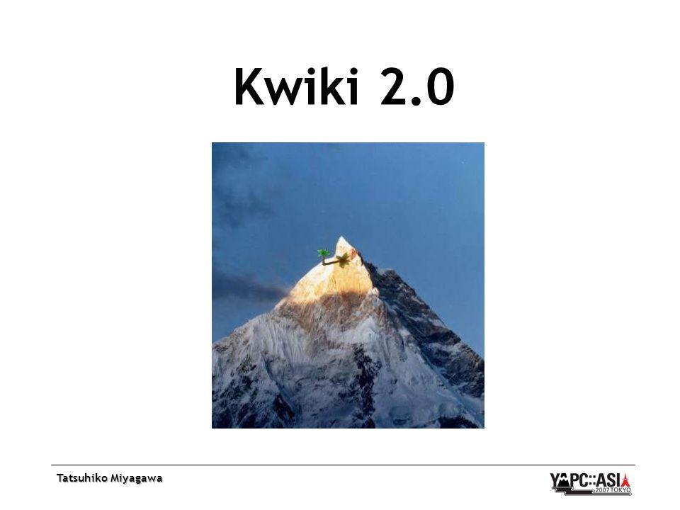 Tatsuhiko Miyagawa Kwiki 2.0